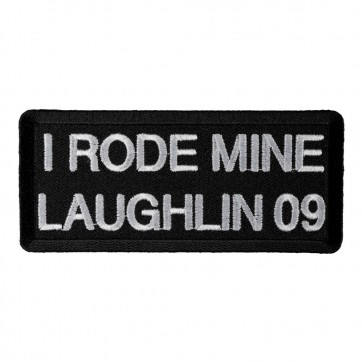 2009 Laughlin I Rode Mine White Event Patch