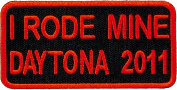 2011 Daytona Bike Week I Rode Mine Red Event Patch