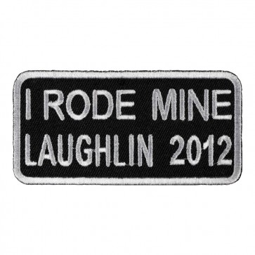 30th Anniversary 2012 Laughlin I Rode Mine White Event Patch
