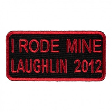 Embroidered 2012 Laughlin I Rode Mine Red Event Patch