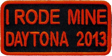 2013 Daytona Bike Week I Rode Mine Orange Event Patch