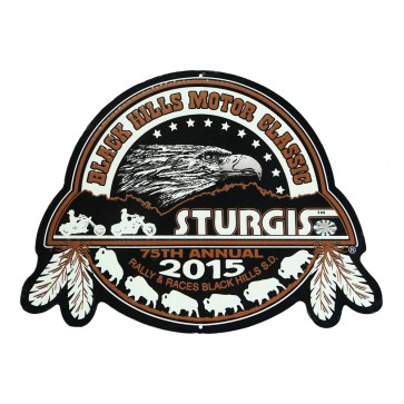 2015 Official Sturgis 75th Annual Black Hills Motor Classic Metal Sign
