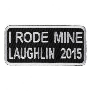 Iron On 33rd Anniversary 2015 Laughlin I Rode Mine White Event Patch