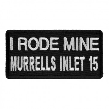 Sew On 2015 Murrells Inlet I Rode Mine White Event Patch