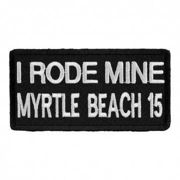 2015 Annual Myrtle Beach I Rode Mine White Event Patch