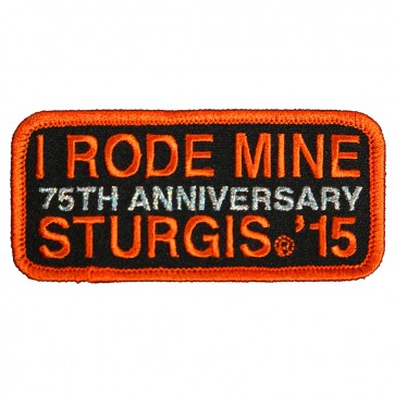 Embroidered 2015 Sturgis 75th Anniversary I Rode Mine Orange Event Patch