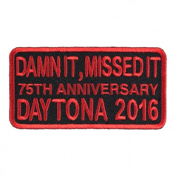 2016 Daytona Bike Week Damn It, Missed It 75th Anniversary Red Event Patch