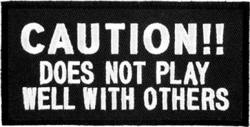Caution Does Not Play Well Patch, Sayings Patches