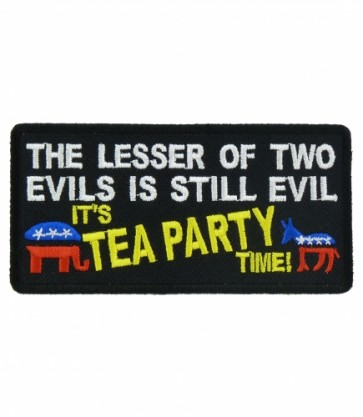 Lesser of Two Evils Tea Party Patch, Political Sayings Patches