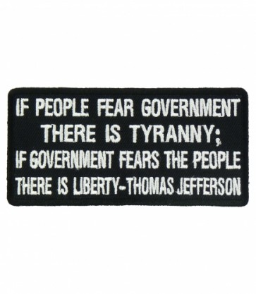 If People Fear Government Tyranny Patch, Political Patches