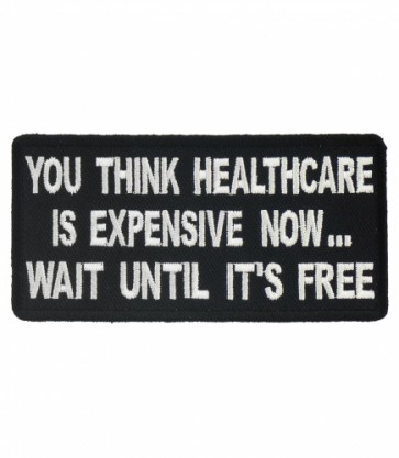 You Think Healthcare Is Expensive Patch, Political Patches