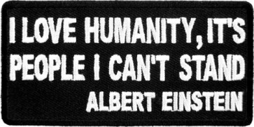 I Love Humanity Albert Einstein Patch, Quote Patches