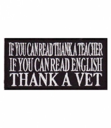 If You Can Read Thank A Vet Patch, Military Patches