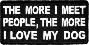 The More I Love My Dog Patch, Funny Sayings Patches