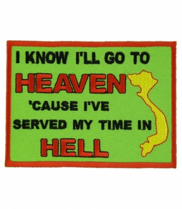 I'll Go To Heaven Vietnam Patch, Military Vet Patches