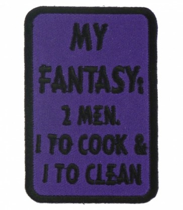 My Fantasy 2 Men Cook & Clean Patch, Ladies Patches