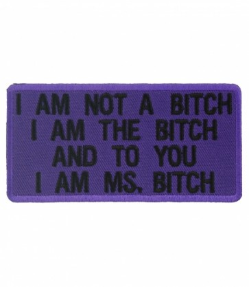 To You I Am Ms. Bitch Patch, Ladies Patches