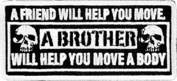 A Friend Will Help You Move Patch, Biker Sayings Patches