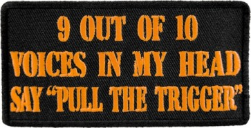 9 Out of 10 Voices In My Head Patch, Funny Patches