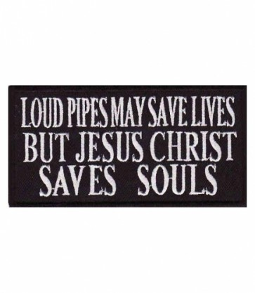Loud Pipes Jesus Saves Patch, Christian Biker Patches