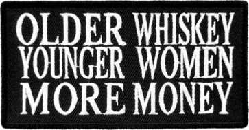 Older Whiskey More Women Patch, Funny Biker Patches