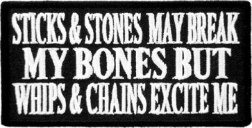 Sticks & Stones Break My Bones Patch, Sayings Patches