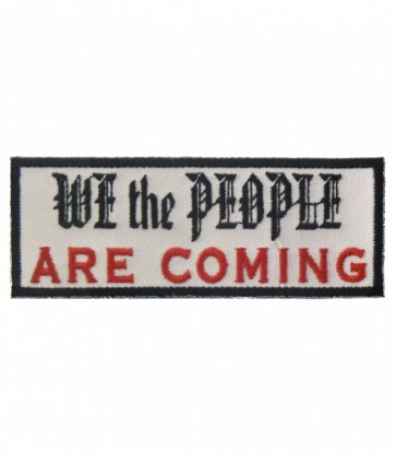 We The People Are Coming Patch, Political Patches