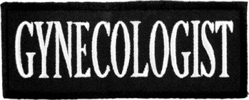 Gynecologist Black & White Patch, Dirty Patches