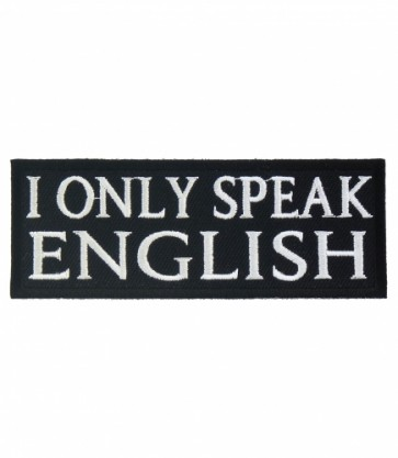 I Only Speak English Patch, Patriotic Patches