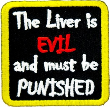 The Liver Is Evil Must Be Punished Patch, Funny Patches