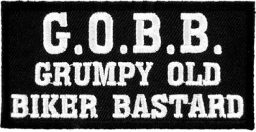G.O.B.B. Grumpy Old Biker Bastard Patch, Funny Patches