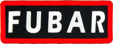 FUBAR Patch, Biker & Military Sayings Patches