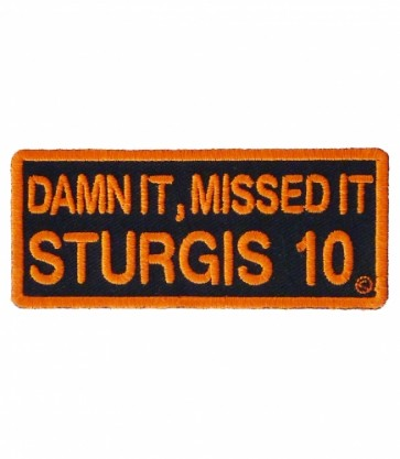 Damn It Missed It Sturgis 2010 Orange Event Patch