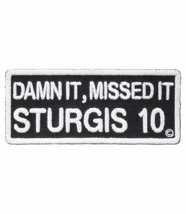 Damn It Missed It Sturgis 2010 White Event Patch