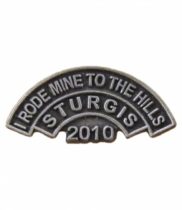 2010 Sturgis I Rode Mine To The Hills Event Pin