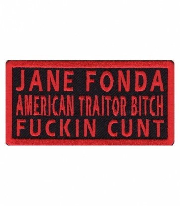 Jane Fonda Traitor Red Patch, Military Sayings Patches