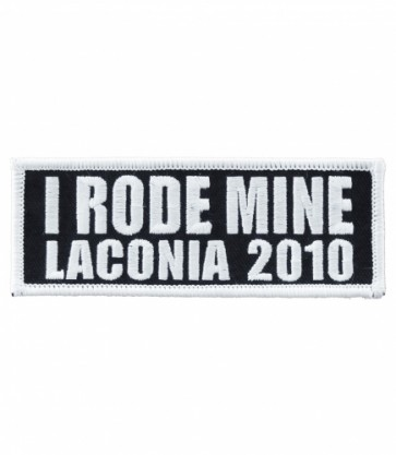 I Rode Mine Laconia 2010 White Bordered Patch
