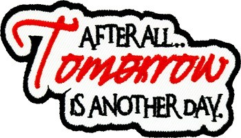 After All Tomorrow Is Another Day Patch, Quote Patches