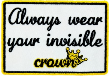 Wear Your Invisible Crown Patch, Motivational Patches