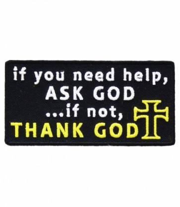 If You Need Help Ask God Patch, Religious Christian Patches