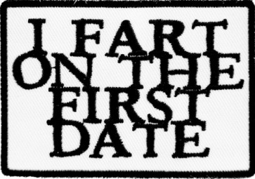 I Fart On The First Date Patch, Funny Patches