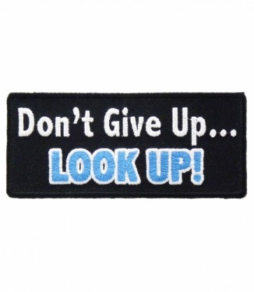 Don't Give Up Look Up Patch, Inspirational Christian Patches