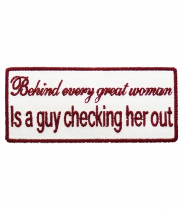 Behind Every Great Woman Is A Guy Patch, Funny Patches