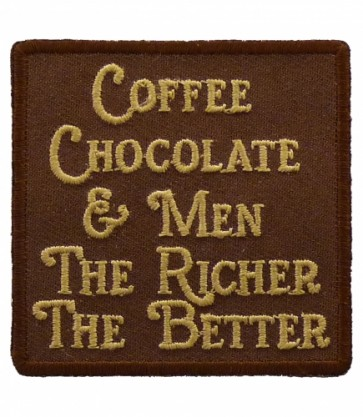 Coffee Chocolate & Men Patch, Ladies Funny Patches