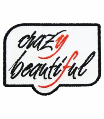 Crazy Beautiful Patch, Ladies Motivational Patches