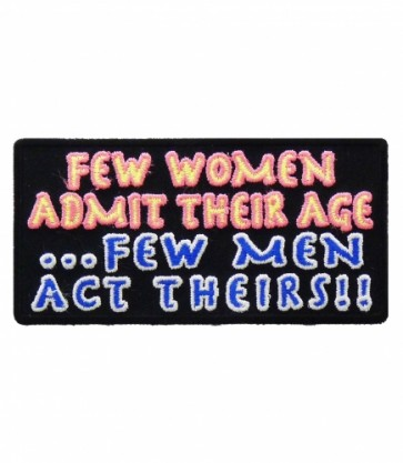Few Women Admit Their Age, Funny Ladies Patches