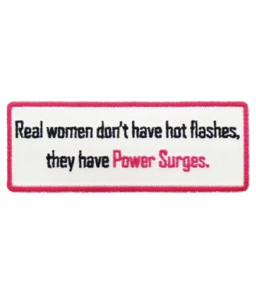 Real Women Have Power Surges Patch, Ladies Patches