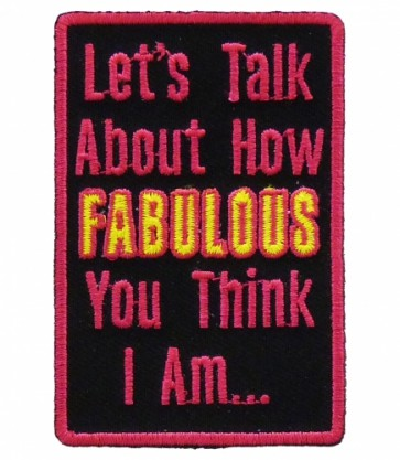 Let's Talk About Fabulous Patch, Ladies Patches
