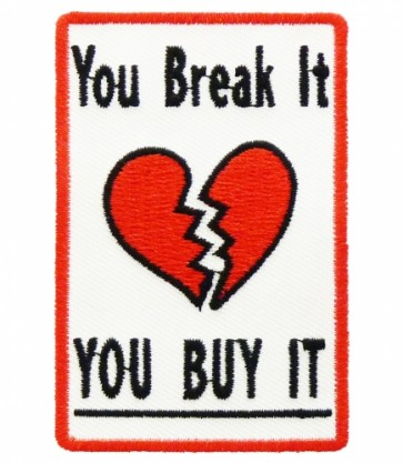 You Break It You Buy It Patch, Ladies Patches