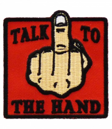 Talk To The Hand Middle Finger Patch, Vulgar Patches